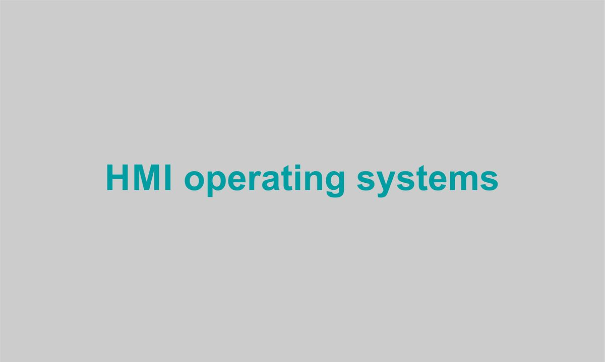 HMI operating systems