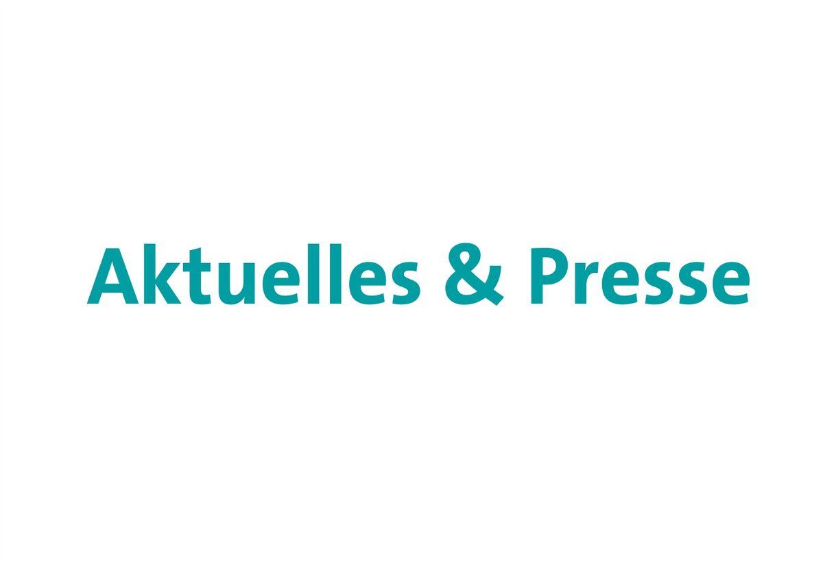 Aktuelles & Presse
